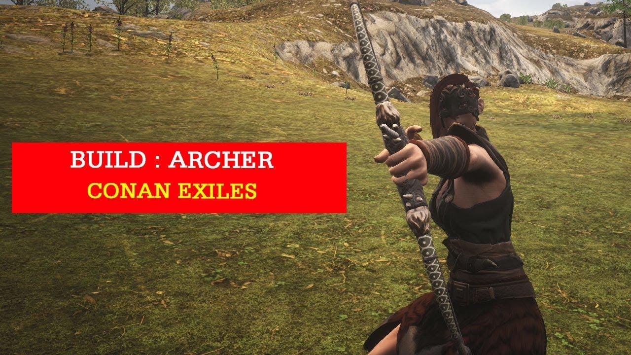 Comment faire un bon archer ? #Conan Exiles